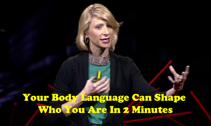 Your-Body-Language-Can-Shape-Who-You-Are-In-2-Minutes-Amy-Cuddy